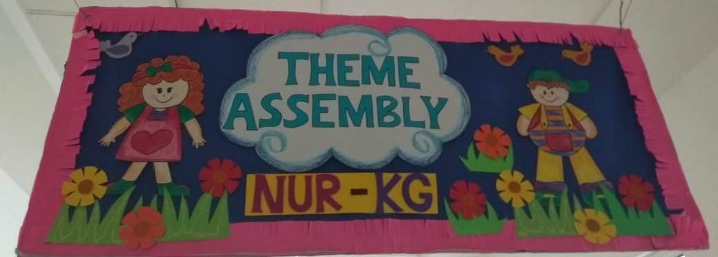 Theme Assembly of Class Nursery
